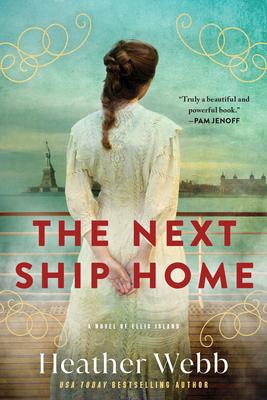 The Next Ship Home: A Novel of Ellis Island Cover Image
