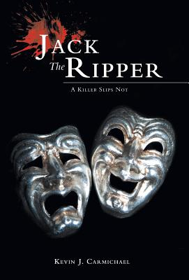 Jack The Ripper: A Killer Slips Not Cover Image
