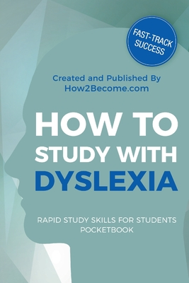 How to Study with Dyslexia Cover Image