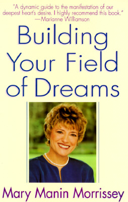 Building Your Field of Dreams Cover Image