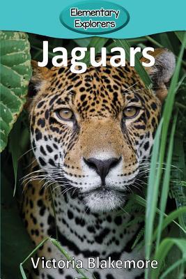 Jaguars (Elementary Explorers #67) Cover Image
