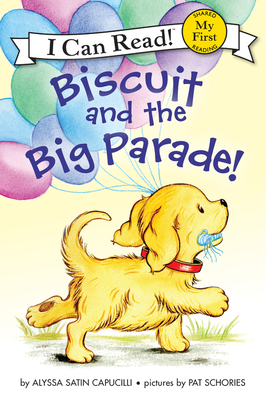 Biscuit and the Big Parade! (My First I Can Read) Cover Image
