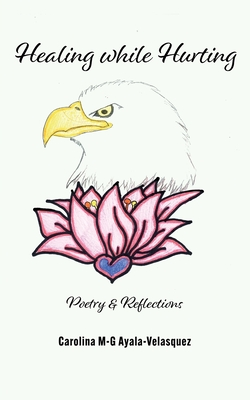 Healing while Hurting: Poetry & Reflections Cover Image
