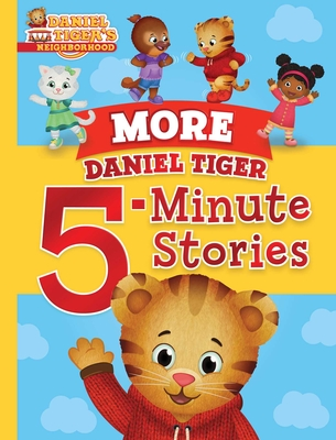 More Daniel Tiger 5-Minute Stories (Daniel Tiger's Neighborhood) Cover Image