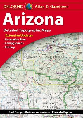Delorme Atlas & Gazetteer: Arizona Cover Image