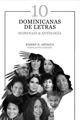 10 Dominicanas de Letras: Homenaje & Antología Cover Image