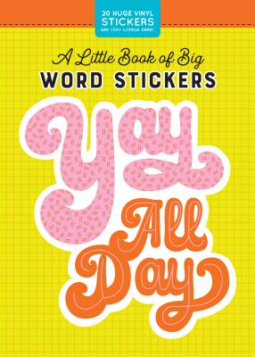 A Little Book of Big Word Stickers (Pipsticks+Workman) Cover Image