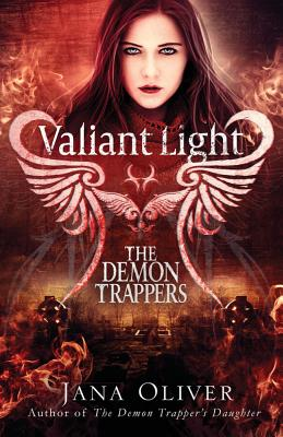 Valiant Light: A Demon Trappers Novel Cover Image