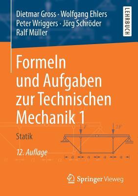 Formeln Und Aufgaben Zur Technischen Mechanik 1: Statik Cover Image