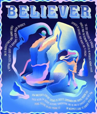 The Believer, 137: October/November 2021 Cover Image