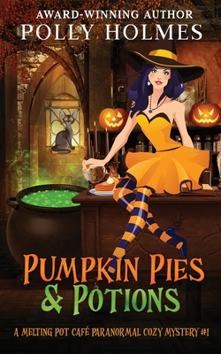 Cover for Pumpkin Pies & Potions