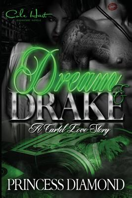 Dream & Drake: A Cartel Love Story Cover Image