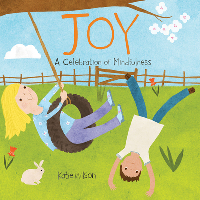 Joy: A Celebration of Mindfulness Cover Image