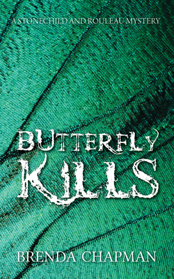 Butterfly Kills: A Stonechild and Rouleau Mystery Cover Image