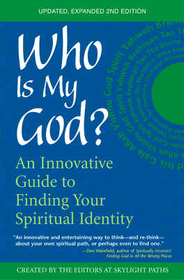 Who Is My God? (2nd Edition): An Innovative Guide to Finding Your Spiritual Identity Cover Image