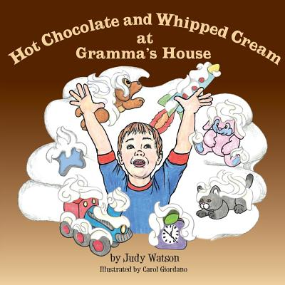 Hot Chocolate and Whipped Cream at Gramma's House Cover Image
