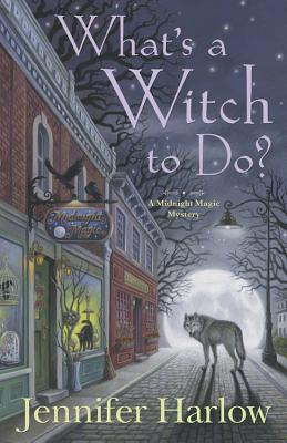 What's a Witch to Do? Cover