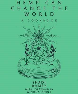 Hemp Can Change the World:  A Cookbook Cover Image