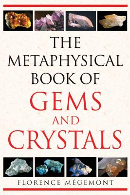 The Metaphysical Book of Gems and Crystals Cover Image