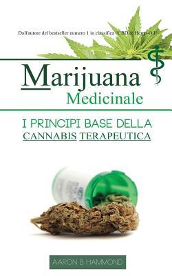 Marijuana Medicinale: I principi base della Cannabis Terapeutica Cover Image