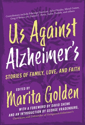 Us Against Alzheimer's: Stories of Family, Love, and Faith Cover Image