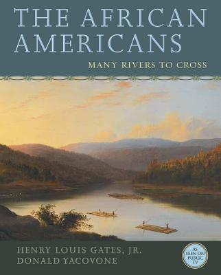 The African Americans: Many Rivers to Cross Cover Image