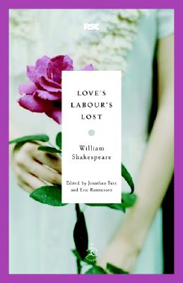 Love's Labour's Lost (Modern Library Classics) Cover Image