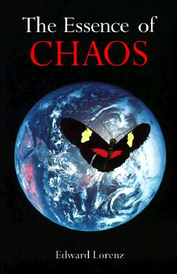 The Essence of Chaos (Jessie & John Danz Lectures) Cover Image