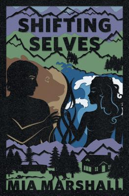 Cover for Shifting Selves (Elements, Book 2)