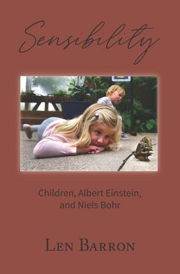 Sensibility: Children, Albert Einstein, and Niels Bohr Cover Image