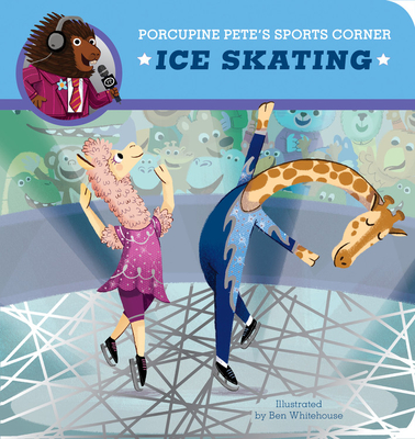 Porcupine Pete's Sports Corner: Ice Skating (Clever Firsts) Cover Image