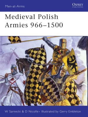 Medieval Polish Armies 966-1500 Cover