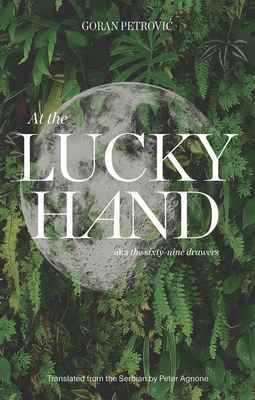 At the Lucky Hand: Aka the Sixty-Nine Drawers Cover Image