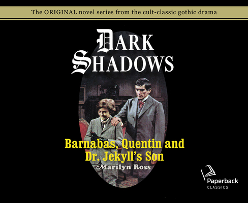 Barnabas, Quentin and Dr. Jekyll's Son (Library Edition) (Dark Shadows #27) Cover Image