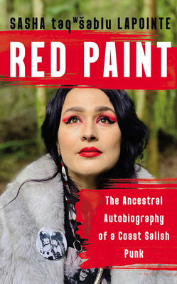 Red Paint: The Ancestral Autobiography of a Coast Salish Punk Cover Image