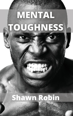 Mental Toughness: Build a Navy Seal Mindset Cover Image