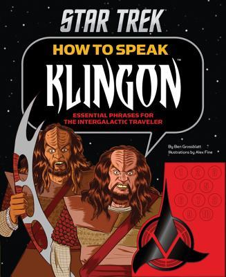 How to Speak Klingon: Essential Phrases for the Intergalactic Traveler Cover Image