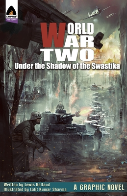 World War Two: Under the Shadow of the Swastika (Campfire Graphic Novels) Cover Image