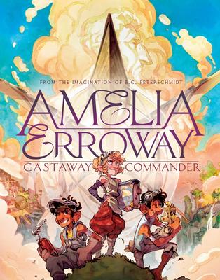 Amelia Erroway: Castaway Commander: A Graphic Novel Cover Image