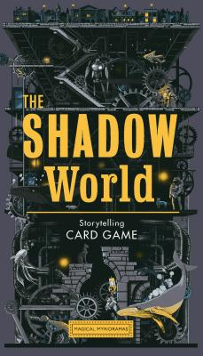 The Shadow World: A Sci-Fi Storytelling Card Game (Magical Myrioramas) Cover Image