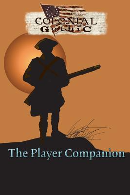 Colonial Gothic: The Player Companion Cover Image