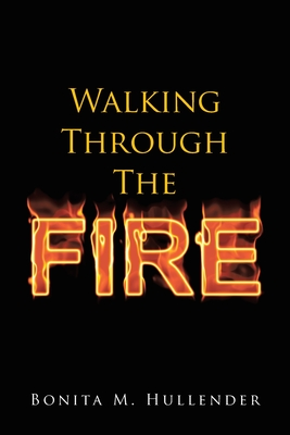 Walking Through The Fire Cover Image
