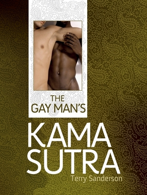 The Gay Man's Kama Sutra Cover Image