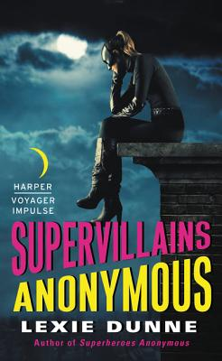 Cover for Supervillains Anonymous (Superheroes Anonymous #2)
