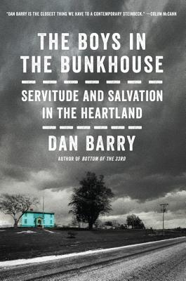 The Boys in the Bunkhouse: Servitude and Salvation in the Heartland Cover Image