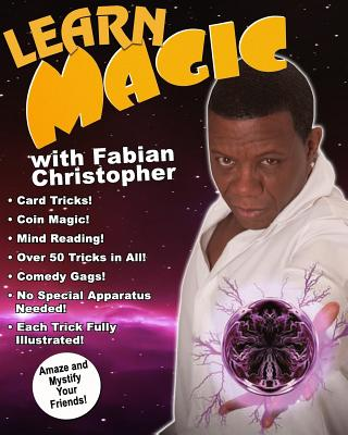 Learn Magic with Fabian Christopher: Amaza and Mystify Your Friends Cover Image