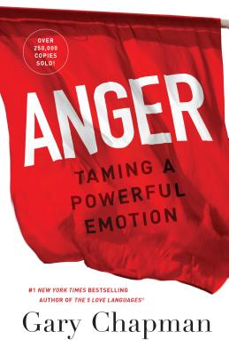Anger: Taming a Powerful Emotion Cover Image