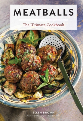 Meatballs: The Ultimate Cookbook Cover Image