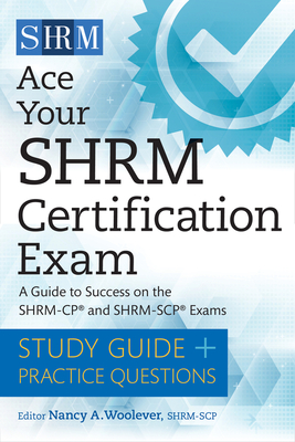 Ace Your SHRM Certification Exam: A Guide to Success on the SHRM-CP and SHRM-SCP Exams Cover Image