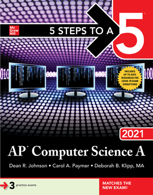 5 Steps to A 5: AP Computer Science a 2021 Cover Image